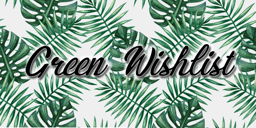 Green Wishlist